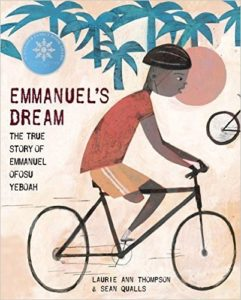 Emmanuel's Dream by Laurie Ann Thompson and Sean Qualls