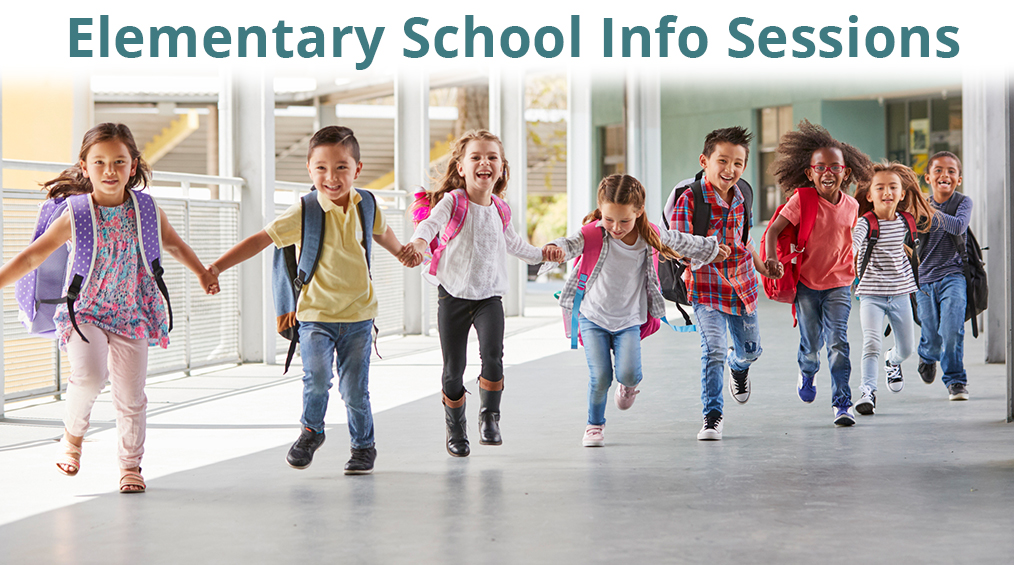 Elementary Information Sessions